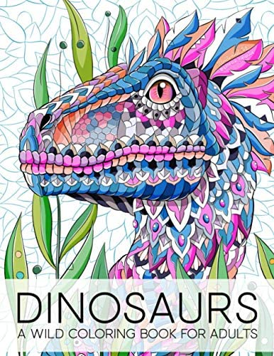 Dinosaurs A Wild Coloring Book for Adults product image
