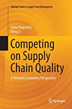 Competing on Supply Chain Quality: A Network Economics Perspective