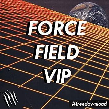 FORCE FIELD (VIP)