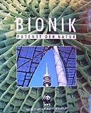 Bionik : Patente der Natur. -