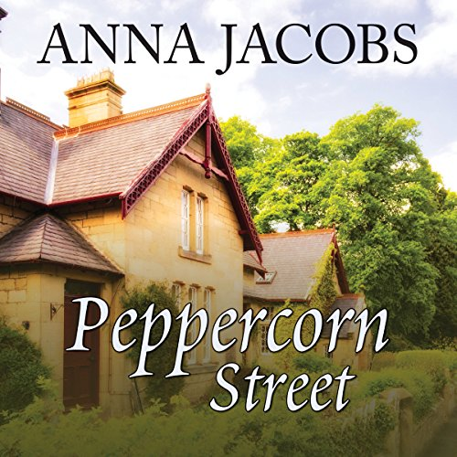 Peppercorn Street                   By:                                                                                                                                 Anna Jacobs                               Narrated by:                                                                                                                                 Penelope Freeman                      Length: 10 hrs and 11 mins     18 ratings     Overall 4.4