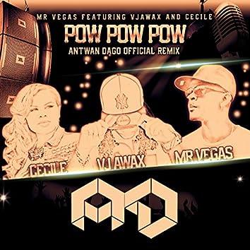 Pow Pow Pow (feat. Vjawax, Cecile) [Remix Pack]