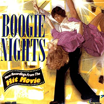 Boogie Nights: New Recordings From The Hit Movie