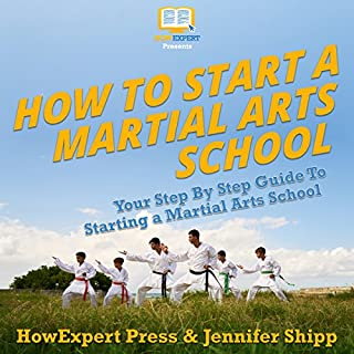 How to Start a Martial Arts School audiobook cover art