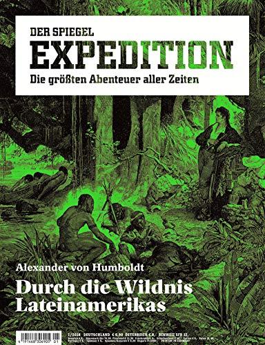 """Spiegel Expedition 1/2018 \""""Durch die Wildnis Lateinamerikas\"""""""