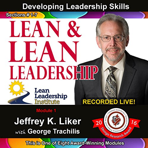 Lean and Lean Leadership: Module 1 Complete with Sections 1-7 audiobook cover art
