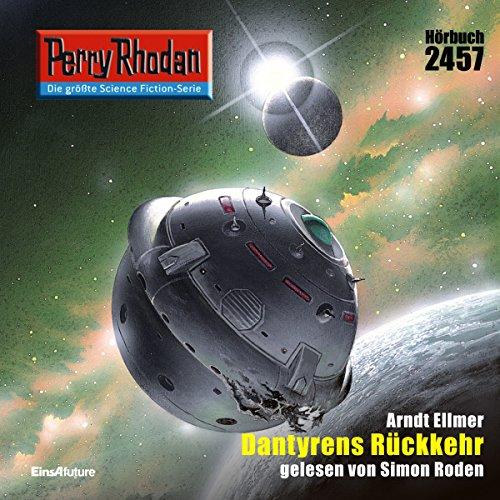 Dantyrens Rückkehr (Perry Rhodan 2457) Titelbild