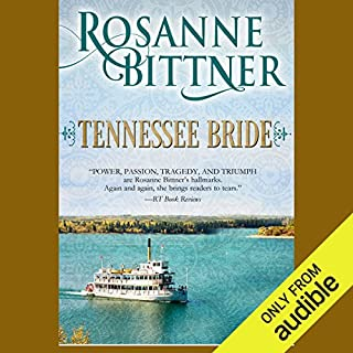 Tennessee Bride                   By:                                                                                                                                 Rosanne Bittner                               Narrated by:                                                                                                                                 Loretta Rawlins                      Length: 14 hrs and 14 mins     36 ratings     Overall 4.3