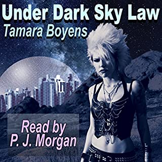 Under Dark Sky Law                   By:                                                                                                                                 Tamara Boyens                               Narrated by:                                                                                                                                 P. J. Morgan                      Length: 8 hrs and 18 mins     9 ratings     Overall 4.0