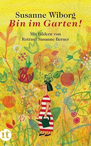 Bin im Garten! (insel taschenbuch)