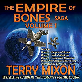 The Empire of Bones Saga, Volume 1                   By:                                                                                                                                 Terry Mixon                               Narrated by:                                                                                                                                 Veronica Giguere                      Length: 26 hrs and 49 mins     179 ratings     Overall 4.4