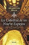 La catedral de los nueve espejos par Rua