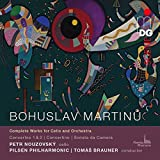 Bohuslav Martinu: Complete Works for Cello and Orchestra