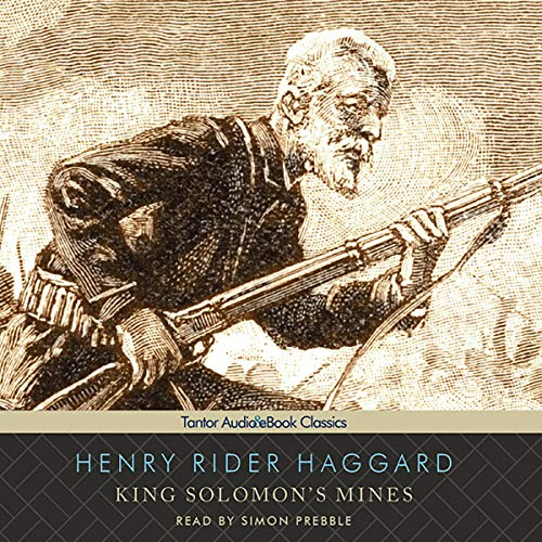 King Solomon's Mines                   By:                                                                                                                                 Henry Rider Haggard                               Narrated by:                                                                                                                                 Simon Prebble                      Length: 8 hrs and 50 mins     11 ratings     Overall 4.1