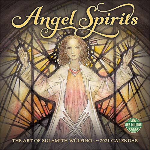 Angel Spirits 2021 Wall Calendar: The Art of Sulamith Wulfing