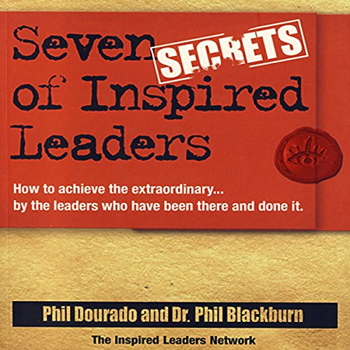 Seven Secrets of Inspired Leaders cover art