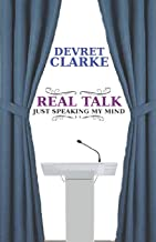 Real Talk: Just Speaking My Mind