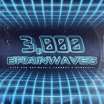 3000 Brainwaves