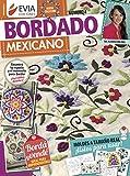 BORDADO MEXICANO 4: ideal para emprendedoras (Spanish Edition)