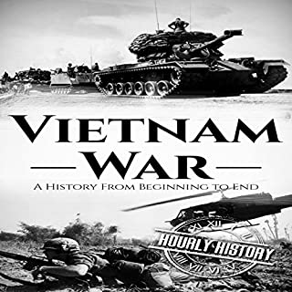 Couverture de Vietnam War: A History from Beginning to End