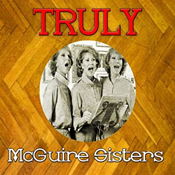 Truly Mcguire Sisters
