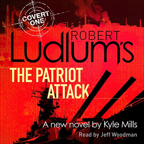 Robert Ludlum's the Patriot Attack audiobook cover art