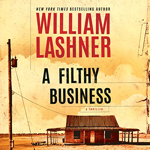 A Filthy Business audiobook cover art