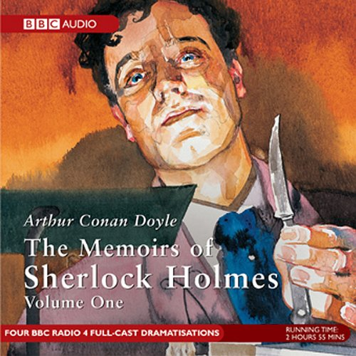 Memoirs of Sherlock Holmes, Volume 1 (Dramatised) audiobook cover art