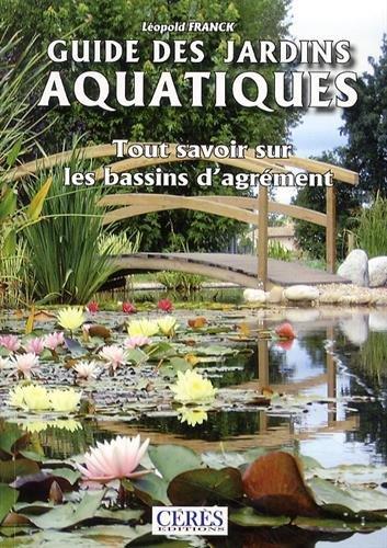 Le guide des jardins aquatiques