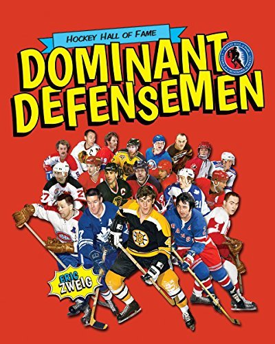 Dominant Defensemen (Hockey Hall of Fame Kids) by Eric Zweig (2014-09-11)