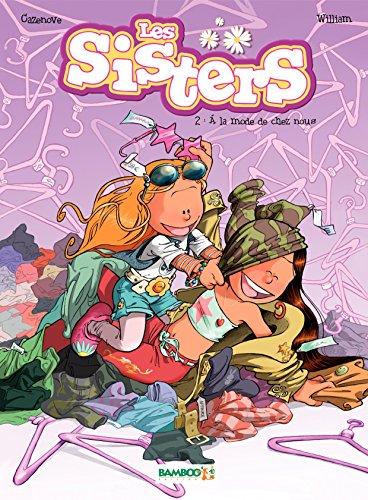 Les Sisters: à la mode de chez nous