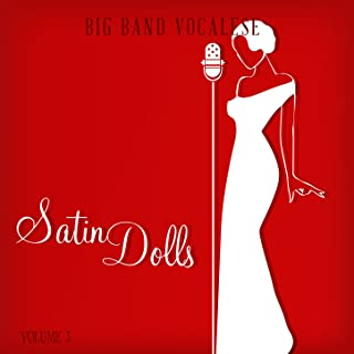 Big Band Music Vocalese: Satin Dolls, Vol. 3