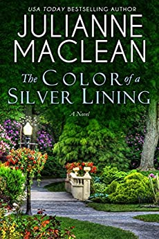 The Color of a Silver Lining (The Color of Heaven Series Book 13) by [Julianne MacLean]