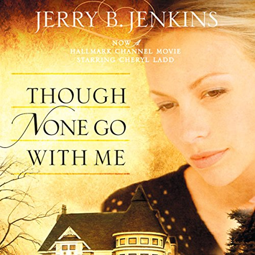 Though None Go with Me audiobook cover art