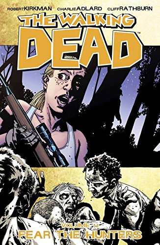 The Walking Dead Vol. 11: Fear the Hunters (English Edition)