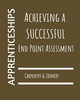 Achieving a Successful End Point Assessment: Carpentry & Joinery Apprenticeship Standard