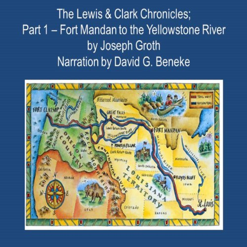 The Lewis & Clark Chronicles, Part 1 audiobook cover art