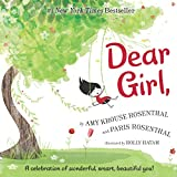 Best Books For 3 Year Old Girls - Dear Girl,: A Celebration of Wonderful, Smart, Beautiful Review