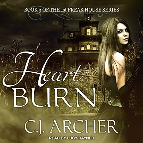 Heart Burn Audiobook By C. J. Archer cover art