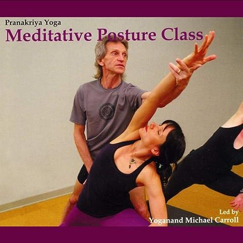 Pranakriya Yoga: Meditative Posture Class