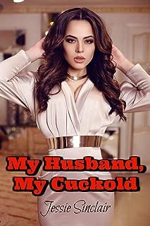 My Husband, My Cuckold