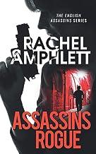 Assassins Rogue: An action-packed female assassin thriller (English Assassins)