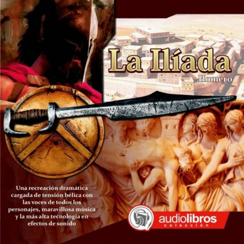 La Ilíada [The Iliad] audiobook cover art