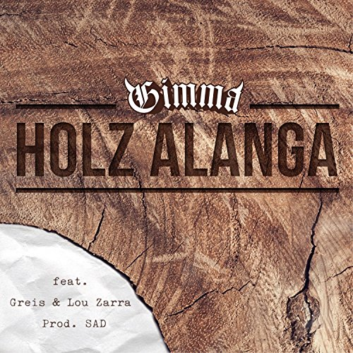 Holz alanga (feat. Greis & Lou Zarra)