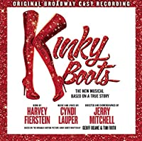 Kinky Boots: The New Musical Based on a True Story, Original Broadway Cast Recording