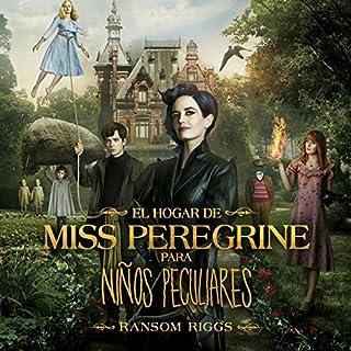 El hogar de Miss Peregrine para niños peculiares audiobook cover art