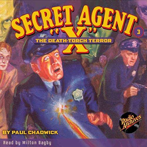 Secret Agent X #3: The Death-Torch Terror audiobook cover art