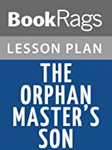 Lesson Plans The Orphan Master's Son