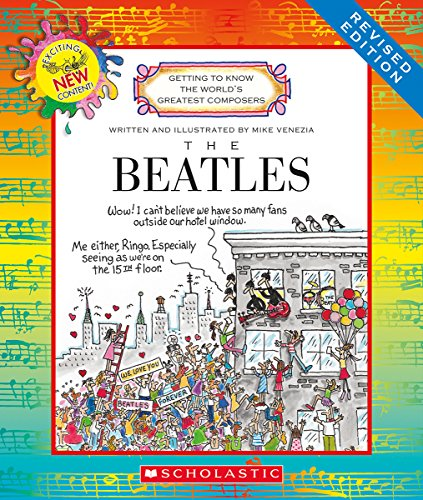 Compare Textbook Prices for Beatles Revised Edition Getting to Know the World's Greatest Composers Revised Edition ISBN 9780531222430 by Venezia, Mike,Venezia, Mike
