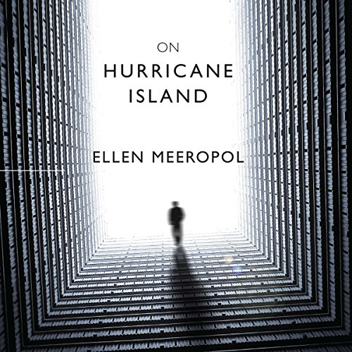 On Hurricane Island                   By:                                                                                                                                 Ellen Meeropol                               Narrated by:                                                                                                                                 Mary Beth Garber                      Length: 10 hrs and 13 mins     3 ratings     Overall 3.7